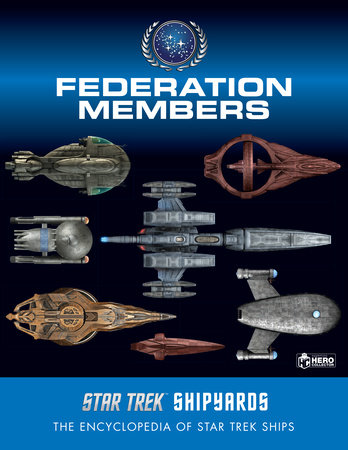 Star Trek Shipyards: Federation Members by Ben Robinson and Marcus Riley