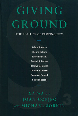 Giving Ground by Joan Copjec
