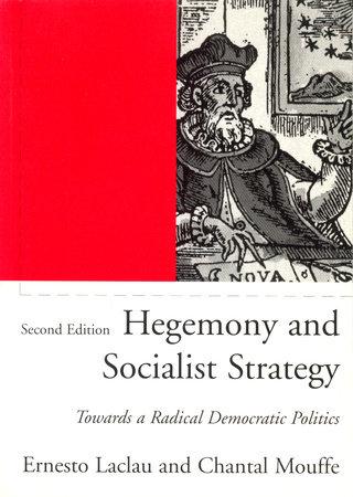 Hegemony and Socialist Strategy
