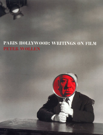Paris Hollywood by Peter Wollen
