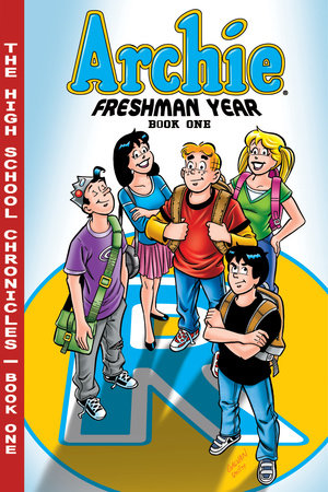 Archie Freshman Year Book 1 by Batton Lash