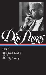 John Dos Passos: U.S.A. (LOA #85)