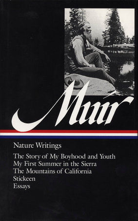 John Muir: Nature Writings (LOA #92) by John Muir
