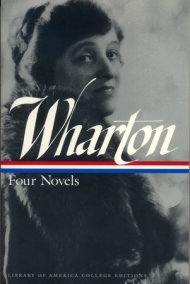 Edith Wharton: Four Novels