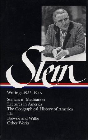 Gertrude Stein: Writings 1932-1946 (LOA #100)