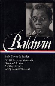 James Baldwin: Early Novels & Stories (LOA #97)