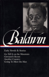 James Baldwin: Early Novels & Stories (LOA #97)