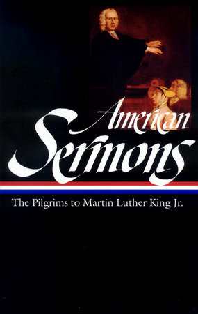 American Sermons (LOA #108) by Various