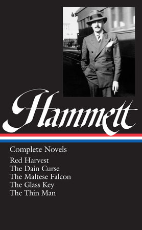 Dashiell Hammett: Complete Novels (LOA #110) by Dashiell Hammett