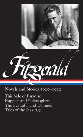 F. Scott Fitzgerald: Novels and Stories 1920-1922 (LOA #117) by