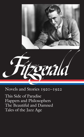 F. Scott Fitzgerald: Novels and Stories 1920-1922