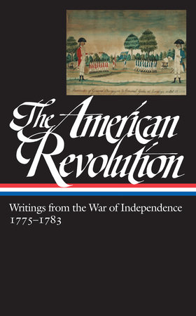American Revolution: Writings from the War of Independence