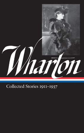 Edith Wharton: Collected Stories Vol. 2 1911-1937 (LOA #122) by Edith Wharton