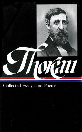 Henry David Thoreau: Collected Essays and Poems