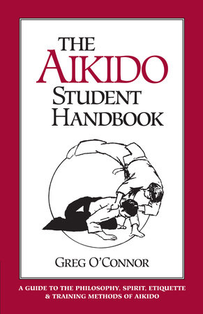 The Aikido Student Handbook