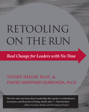 Retooling on the Run by Stuart Heller, Ph.D. and David Sheppard Surrenda, Ph.D.