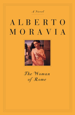 The Woman of Rome by Alberto Moravia