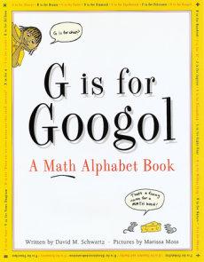 G Is for Googol