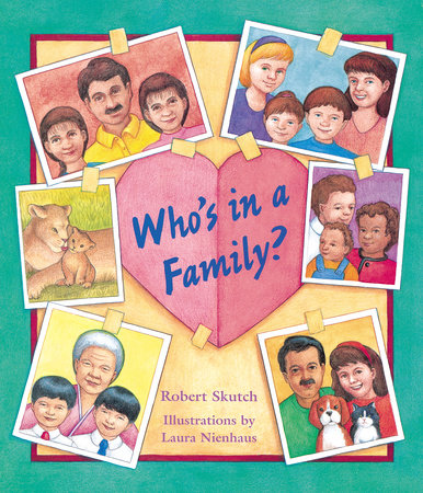 Who's in a Family? by Robert Skutch