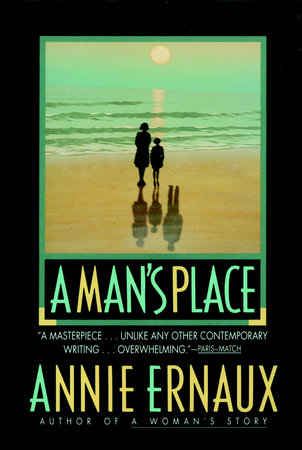 A Man's Place by Annie Ernaux