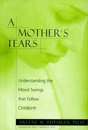 A Mother's Tears by Arlene M. Huysman