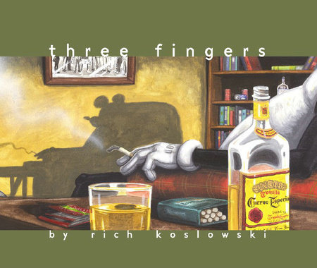 Three Fingers by Rich Koslowski