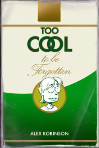 Too Cool To Be Forgotten