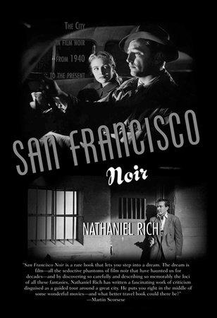 San Francisco Noir by Nathaniel Rich