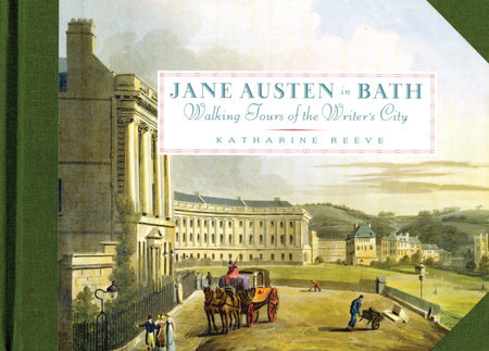 Jane Austen in Bath by Katharine Reeve