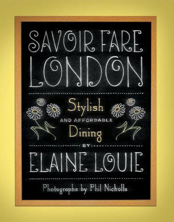 Savoir Fare London by Elaine Louie