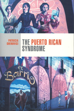 The Puerto Rican Syndrome by Patricia Gherovici