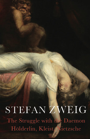 The Struggle with the Daemon by Stefan Zweig