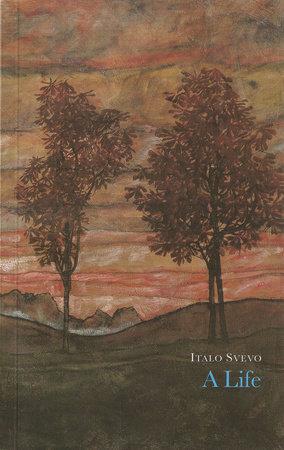 A Life by Italo Svevo