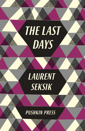 The Last Days by Laurent Seksik
