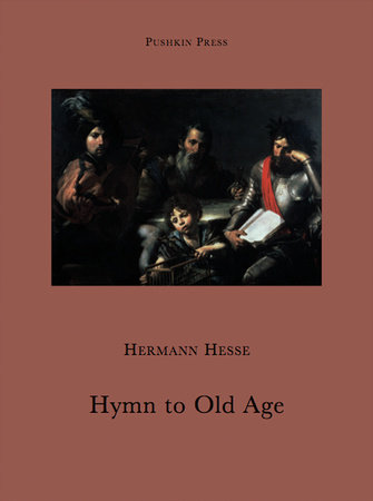 Hymn to Old Age by Hermann Hesse