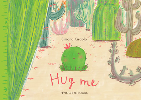 Hug Me by Simona Ciraolo