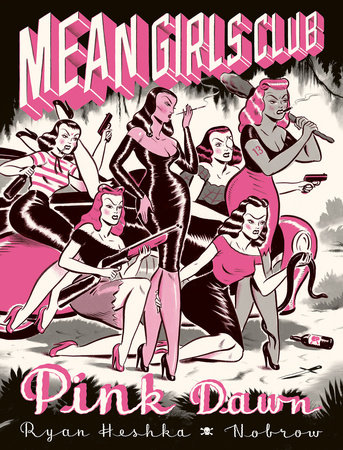 Mean Girls Club: Pink Dawn [Graphic Novel]