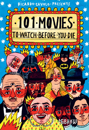 Image result for 101 Movies to Watch before you Die by Ricardo Cavolo