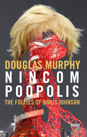 Nincompoopolis by Douglas Murphy
