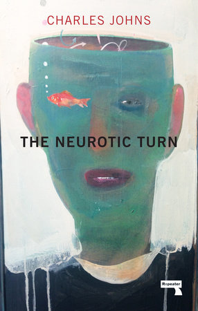 The Neurotic Turn by Charles Johns