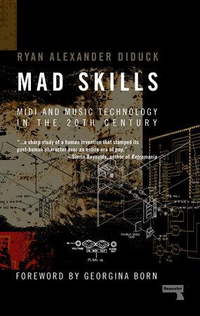 Mad Skills by Ryan Diduck