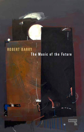 The Music of the Future by Robert Barry
