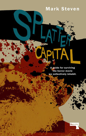 Splatter Capital by Mark Steven