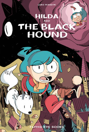 Hilda and the Black Hound by Luke Pearson