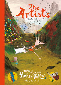 The Artists: Tales from the Hidden Valley