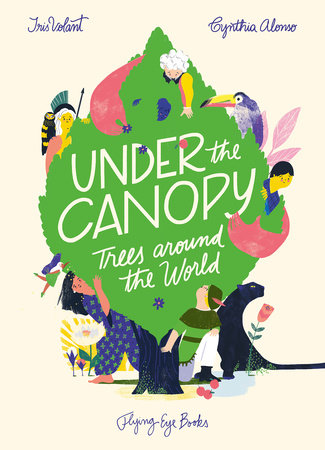 Under the Canopy by Iris Volant
