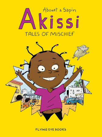 Akissi: Tales of Mischief [Graphic Novel]