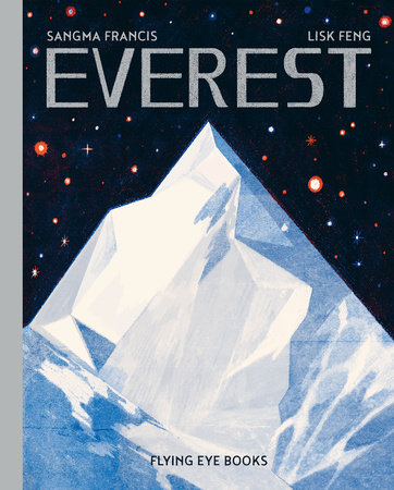 Everest by Sangma Francis