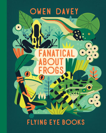 Fanatical About Frogs by