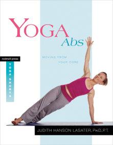 Living your yoga by judith hanson lasater penguinrandomhouse yoga abs fandeluxe Choice Image